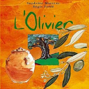 L'Olivier (destiné aux enfants)